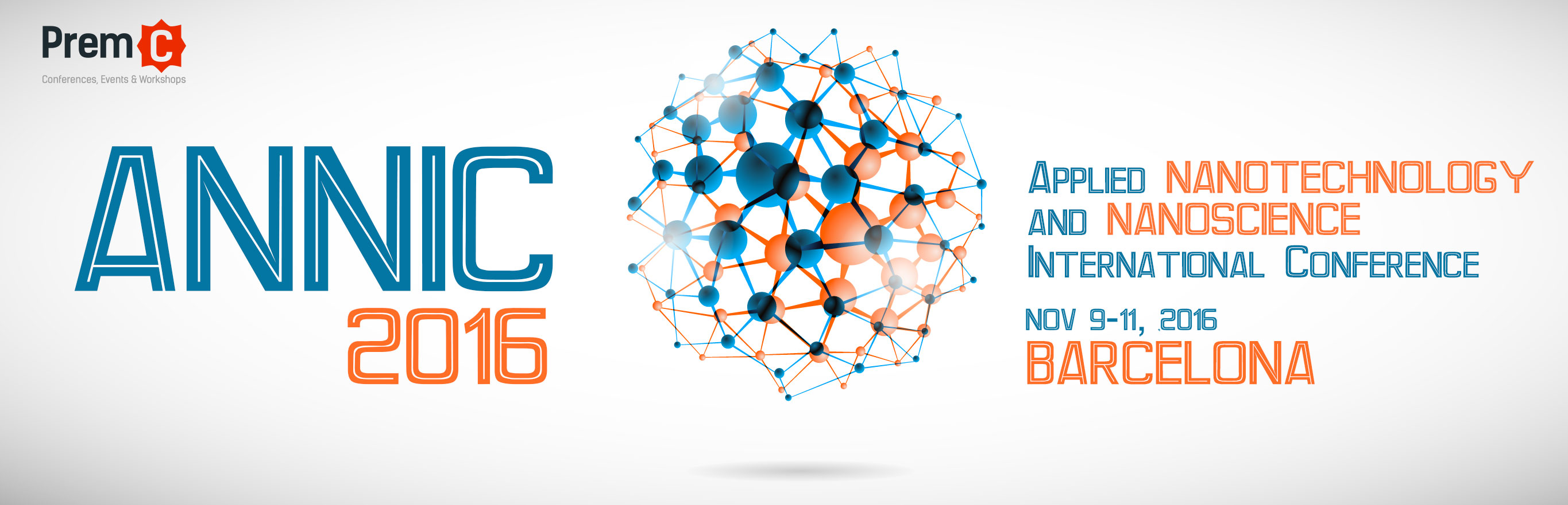 ANNIC 2016 - Applied Nanotechnology and Nanoscience International Conference
