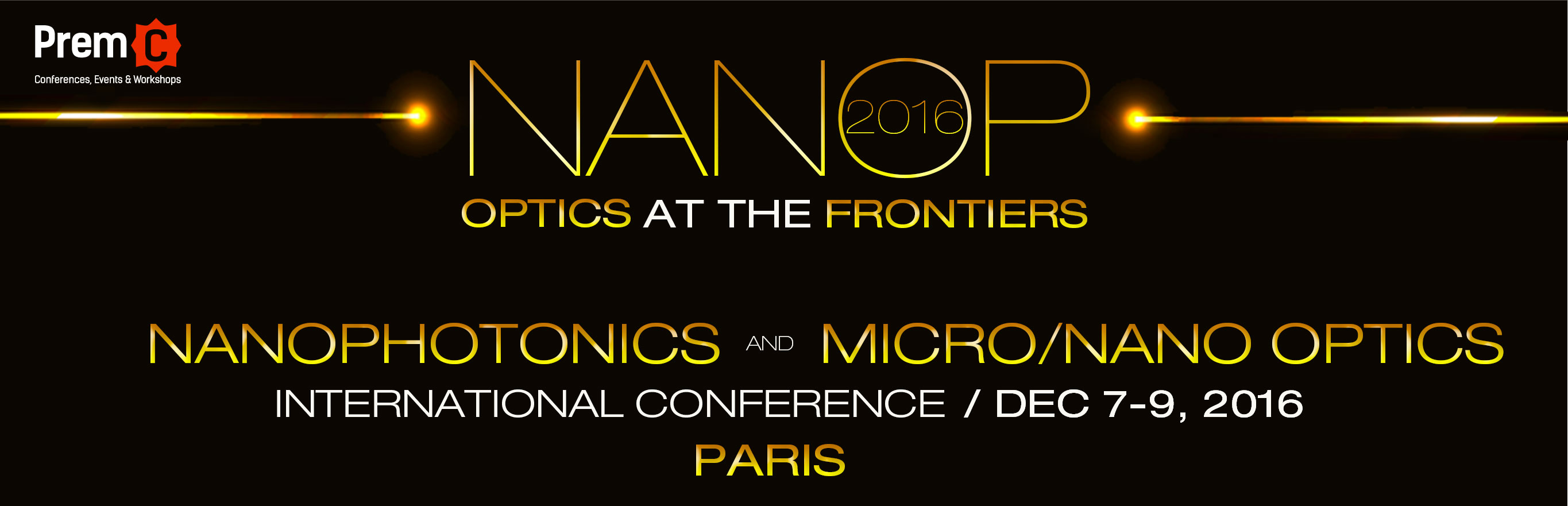 NANOP 2016 - Nanophotonics and Micro/Nano Optics International Conference
