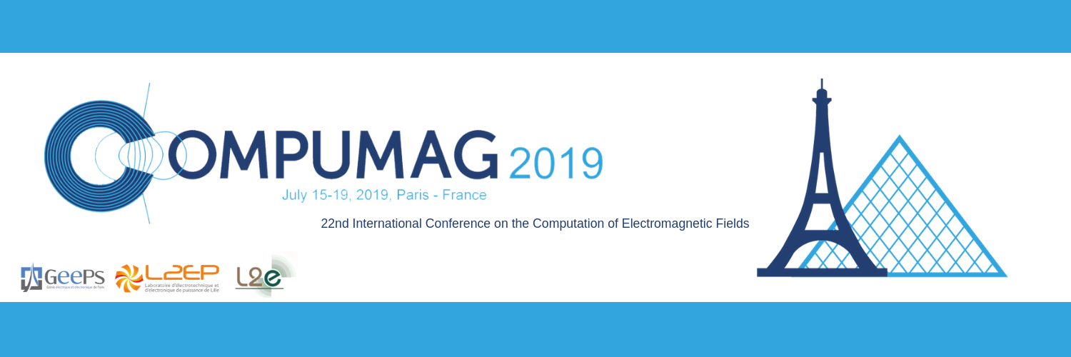 22nd International Conference on the Computation of Electromagnetic Fields - COMPUMAG 2019
